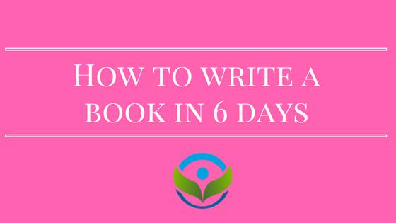 Hoe schrijf je een boek in 6 dagen?