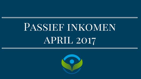 Passief inkomen april 2017