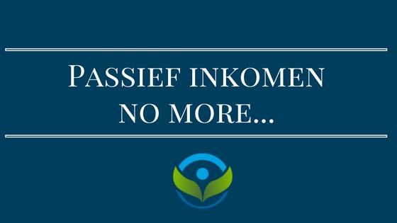 Passief inkomen mei 2017 – Laatste blog hier…